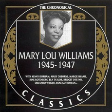 The Chronological Classics: Mary Lou Williams 1945-1947 mp3 Compilation by Various Artists