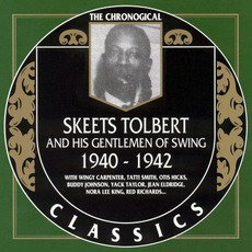 The Chronological Classics: Skeets Tolbert and His Gentlemen of Swing 1940-1942 mp3 Compilation by Various Artists