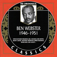The Chronological Classics: Ben Webster 1946-1951 mp3 Compilation by Various Artists