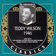 The Chronological Classics: Teddy Wilson 1946 mp3 Compilation by Various Artists