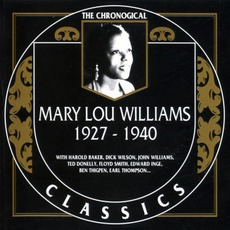 The Chronological Classics: Mary Lou Williams 1927-1940 mp3 Compilation by Various Artists