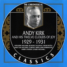 The Chronological Classics: Andy Kirk and His Twelve Clouds of Joy 1929-1931 mp3 Compilation by Various Artists