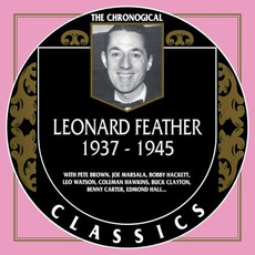 The Chronological Classics: Leonard Feather 1937-1945 mp3 Compilation by Various Artists