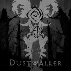Dustwalker mp3 Album by Fen (GBR)