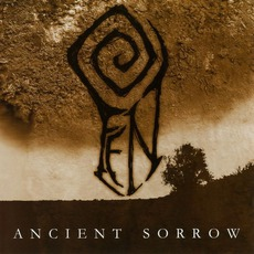 Ancient Sorrow mp3 Album by Fen (GBR)