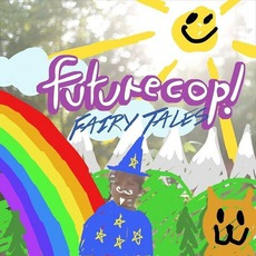 Fairy Tales mp3 Album by Futurecop!