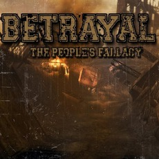 The People's Fallacy mp3 Album by Betrayal