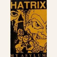 My Asylum mp3 Album by Hatrix