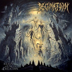 Reign Of Ungodly Creation mp3 Album by Decimation