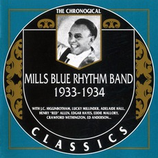 The Chronological Classics: Mills Blue Rhythm Band 1933-1934 mp3 Artist Compilation by Mills Blue Rhythm Band