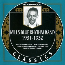 The Chronological Classics: Mills Blue Rhythm Band 1931-1932 mp3 Artist Compilation by Mills Blue Rhythm Band
