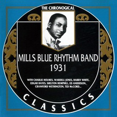 The Chronological Classics: Mills Blue Rhythm Band 1931 mp3 Artist Compilation by Mills Blue Rhythm Band