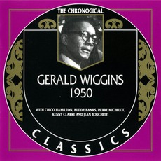 The Chronological Classics: Gerald Wiggins 1950 mp3 Artist Compilation by Gerald Wiggins
