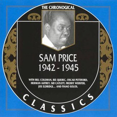 The Chronological Classics: Sam Price 1942-1945 mp3 Artist Compilation by Sammy Price