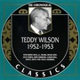 The Chronological Classics: Teddy Wilson 1952-1953