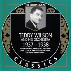 The Chronological Classics: Teddy Wilson and His Orchestra 1937-1938 mp3 Artist Compilation by Teddy Wilson And His Orchestra