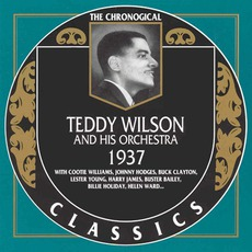 The Chronological Classics: Teddy Wilson and His Orchestra 1937 mp3 Artist Compilation by Teddy Wilson And His Orchestra