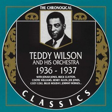 The Chronological Classics: Teddy Wilson and His Orchestra 1936-1937 mp3 Artist Compilation by Teddy Wilson And His Orchestra