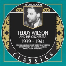 The Chronological Classics: Teddy Wilson and His Orchestra 1939-1941 mp3 Artist Compilation by Teddy Wilson And His Orchestra