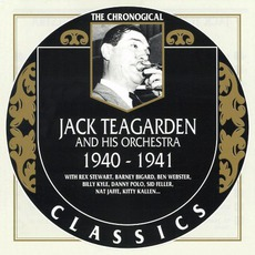 The Chronological Classics: Jack Teagarden and His Orchestra 1940-1941 mp3 Artist Compilation by Jack Teagarden and His Orchestra