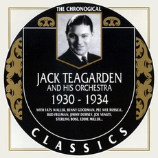 The Chronological Classics: Jack Teagarden and His Orchestra 1930-1934 mp3 Artist Compilation by Jack Teagarden and His Orchestra