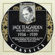 The Chronological Classics: Jack Teagarden and His Orchestra 1934-1939 mp3 Artist Compilation by Jack Teagarden and His Orchestra