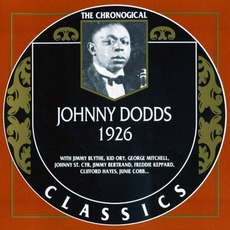 The Chronological Classics: Johnny Dodds 1926 mp3 Artist Compilation by Johnny Dodds