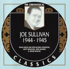The Chronological Classics: Joe Sullivan 1944-1945 mp3 Artist Compilation by Joe Sullivan