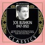 The Chronological Classics: Joe Bushkin 1947-1950
