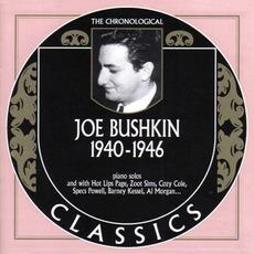 The Chronological Classics: Joe Bushkin 1940-1946 mp3 Artist Compilation by Joe Bushkin