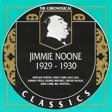 The Chronological Classics: Jimmie Noone 1929-1930 mp3 Artist Compilation by Jimmie Noone