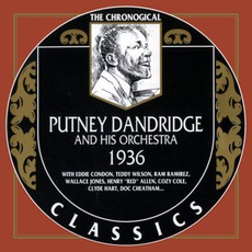 The Chronological Classics: Putney Dandridge and His Orchestra 1936 mp3 Artist Compilation by Putney Dandridge and His Orchestra