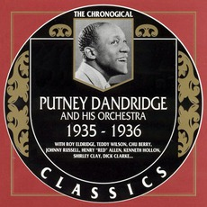 The Chronological Classics: Putney Dandridge and His Orchestra 1935-1936 mp3 Artist Compilation by Putney Dandridge and His Orchestra