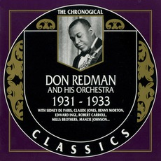 The Chronological Classics: Don Redman and His Orchestra 1931-1933 mp3 Artist Compilation by Don Redman and His Orchestra