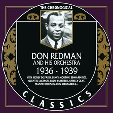 The Chronological Classics: Don Redman and His Orchestra 1936-1939 mp3 Artist Compilation by Don Redman and His Orchestra