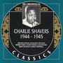 The Chronological Classics: Charlie Shavers 1944-1945