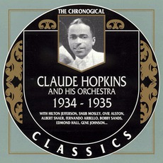 The Chronological Classics: Claude Hopkins and His Orchestra 1934-1935 mp3 Artist Compilation by Claude Hopkins and His Orchestra