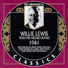 The Chronological Classics: Willie Lewis and His Negro Band 1941 mp3 Artist Compilation by Willie Lewis and His Negro Band