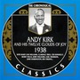 The Chronological Classics: Andy Kirk and His Twelve Clouds of Joy 1938