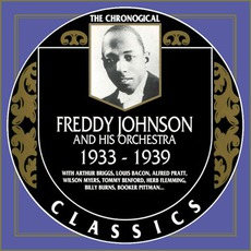 The Chronological Classics: Freddy Johnson and His Orchestra 1933-1939 mp3 Artist Compilation by Freddy Johnson and His Orchestra