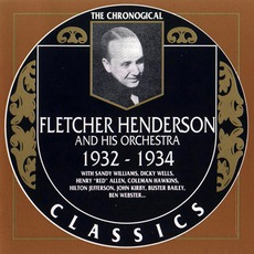 The Chronological Classics: Fletcher Henderson and His Orchestra 1932-1934 mp3 Artist Compilation by Fletcher Henderson And His Orchestra