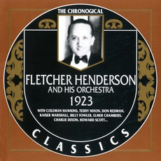 The Chronological Classics: Fletcher Henderson and His Orchestra 1923 mp3 Artist Compilation by Fletcher Henderson And His Orchestra