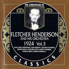 The Chronological Classics: Fletcher Henderson and His Orchestra 1924, Volume 3 mp3 Artist Compilation by Fletcher Henderson And His Orchestra