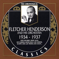 The Chronological Classics: Fletcher Henderson and His Orchestra 1934-1937 mp3 Artist Compilation by Fletcher Henderson And His Orchestra