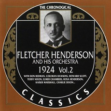 The Chronological Classics: Fletcher Henderson and His Orchestra 1924, Volume 2 mp3 Artist Compilation by Fletcher Henderson And His Orchestra