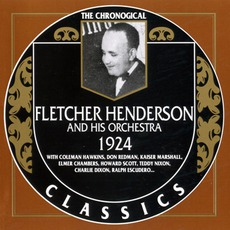 The Chronological Classics: Fletcher Henderson and His Orchestra 1924 mp3 Artist Compilation by Fletcher Henderson And His Orchestra