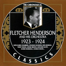 The Chronological Classics: Fletcher Henderson and His Orchestra 1923-1924 mp3 Artist Compilation by Fletcher Henderson And His Orchestra