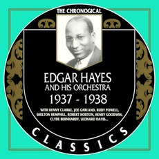 The Chronological Classics: Edgar Hayes and His Orchestra 1937-1938 mp3 Artist Compilation by Edgar Hayes and His Orchestra