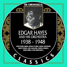 The Chronological Classics: Edgar Hayes and His Orchestra 1938-1948 mp3 Artist Compilation by Edgar Hayes and His Orchestra