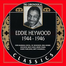 The Chronological Classics: Eddie Heywood 1944-1946 mp3 Artist Compilation by Eddie Heywood